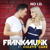No I.D. (Single) Lyrics Frankmusik
