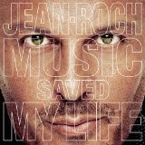 Music Saved My Life Lyrics Jean-Roch