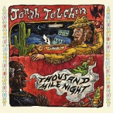 Thousand Mile Night Lyrics Jonah Tolchin