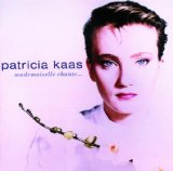 Mademoiselle Chante Lyrics Kaas Patricia