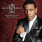 Harlem Romance: The Love Collection Lyrics Keith Sweat