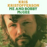 Me And Bobby Mcgee Lyrics Kristofferson Kris