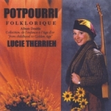 Potpourri Folklorique Lyrics Lucie Therrien