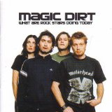 Miscellaneous Lyrics Magic Dirt