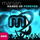 Hands Up Forever Lyrics Manian