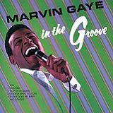 In The Groove/I Heard It Through The Grapevine Lyrics Marvin Gaye