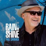 Rain or Shine Lyrics Paul Carrack