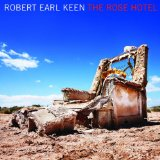 Rose Hotel Lyrics Robert Earl Keen