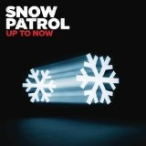 Up To Now Lyrics Snow Patrol