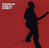 Tonight Alright Lyrics Spiderbait