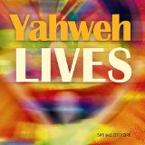Yahweh Lives Lyrics Spring of Hope