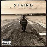 The Illusion Of Progress Lyrics Staind