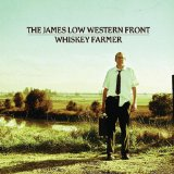 Whiskey Farmer Lyrics The James Low Western Front