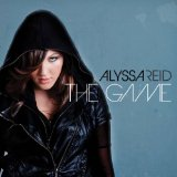The Game Lyrics Alyssa Reid