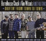 Driftin' From Town To Town Lyrics Barrelhouse Chuck