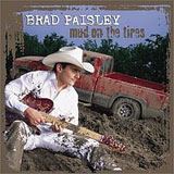 Mud On The Tires Lyrics Brad Paisley