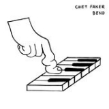 Bend (Single) Lyrics Chet Faker