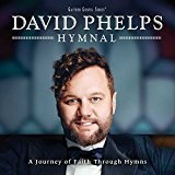 Hymnal: A Journey Of Faith Through Hymns Lyrics David Phelps