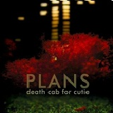 Plans Lyrics Death Cab For Cutie