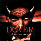 Devil Came To Me Lyrics Dover