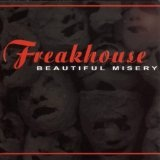 Beautiful Misery Lyrics Freakhouse