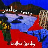 Another Fine Day Lyrics Golden Smog