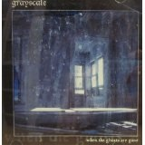 When The Ghosts Are Gone Lyrics Grayscale
