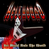 Let Metal Rule The World Lyrics Hellhound