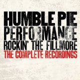 Performance: Rockin' The Fillmore Lyrics Humble Pie