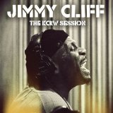 The KCRW Session Lyrics Jimmy Cliff
