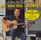 We Love This Country Lyrics John Williamson