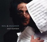 Real & Imagined Lyrics Kait Dunton