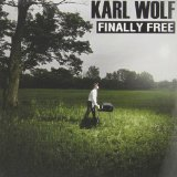 Finally Free Lyrics Karl Wolf