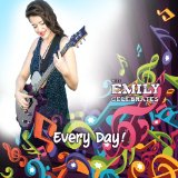 Every Day! Lyrics Miss Emily