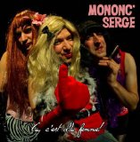 Miscellaneous Lyrics Mononc Serge