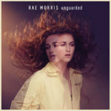 Unguarded Lyrics Rae Morris