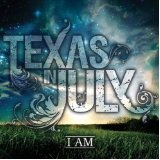 I Am Lyrics Texas In July