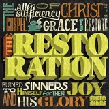 The Restoration Lyrics Timothy Brindle