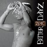 Better Dayz Lyrics Tupac