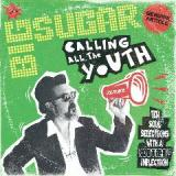Calling All The Youth Lyrics Big Sugar