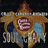Soul Gravy Lyrics Cross Canadian Ragweed