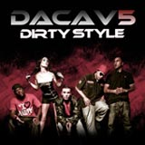 Dirty Style (Single) Lyrics Dacav5