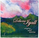 Singing Until Sunrise (EP) Lyrics Debora Iyall