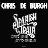 The Spanish Train And Other Stories Lyrics Deburgh Chris