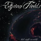 Last Night On Earth Lyrics Elysian Fields