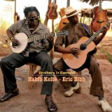 Brothers in Bamako Lyrics Eric Bibb