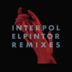 El Pintor Remixes Lyrics Interpol