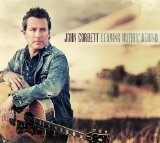 Leaving Nothin' Behind Lyrics John Corbett