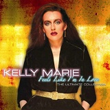 Feels Like Im In Love The Ultimate Collection Lyrics Kelly Marie