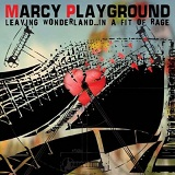 Leaving Wonderland...In A Fit Of Rage Lyrics Marcy Playground